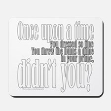 Once Upon a Rolling Stone/Dyl Mousepad