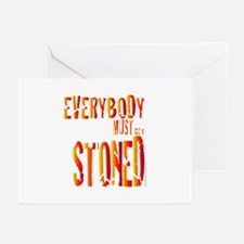 Everybody Must Get Stoned/Dyl Greeting Cards (Pk o