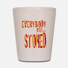 Everybody Must Get Stoned/Dyl Shot Glass