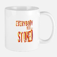 Everybody Must Get Stoned/Dyl Mug