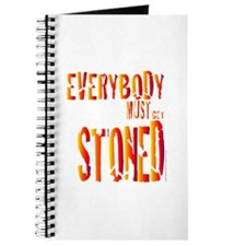 Everybody Must Get Stoned/Dyl Journal