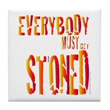 Everybody Must Get Stoned/Dyl Tile Coaster