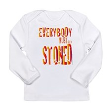 Everybody Must Get Stoned/Dyl Long Sleeve Infant T