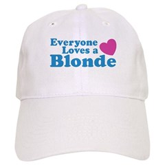 Everyone Loves a Blonde Baseball Cap