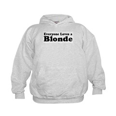 Everyone Loves a Blonde Hoodie