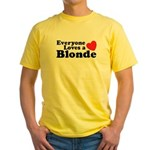 Everyone Loves a Blonde Yellow T-Shirt