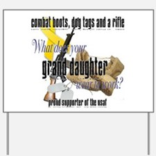 AF What Does Your Grand Daughter Wear Yard Sign