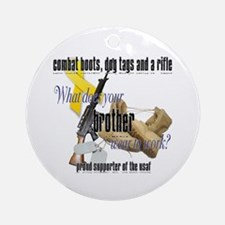 AF What Does Your Brother Wear Ornament (Round)