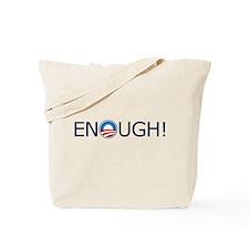 Enough! Blue Text Tote Bag