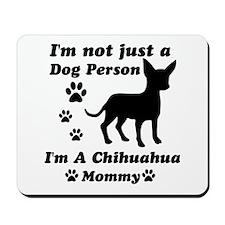 Chihuahua mommy Mousepad
