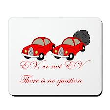 EV or not EV Mousepad