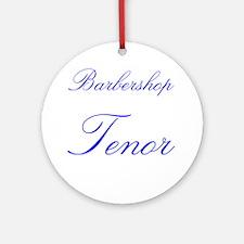 Barbershop Tenor Ornament (Round)