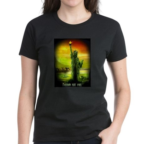 freedom isnt free liberty Women's Dark T-Shirt