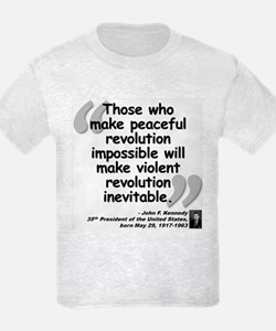 Kennedy Revolution Quote T-Shirt