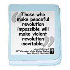 Kennedy Revolution Quote baby blanket