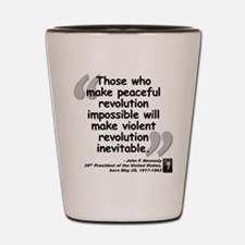 Kennedy Revolution Quote Shot Glass