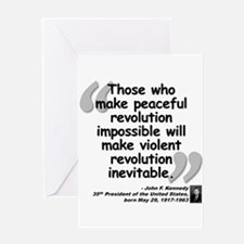 Kennedy Revolution Quote Greeting Card
