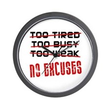 No Excuses Wall Clock