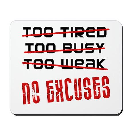 No Excuses Mousepad