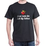 Jesus Loves Me And My Tattoos Black T-Shirt