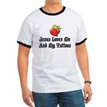 Jesus Loves Me And My Tattoos Ringer T
