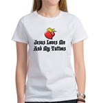 Jesus Loves Me And My Tattoos Women's T-Shirt