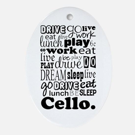 Cello Gift Music Life Ornament (Oval)
