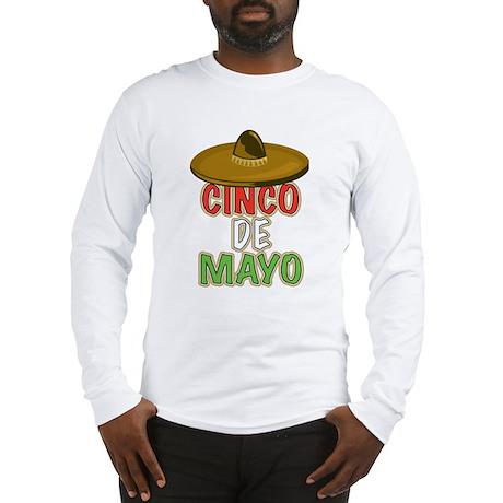 Cinco De Mayo Long Sleeve T-Shirt
