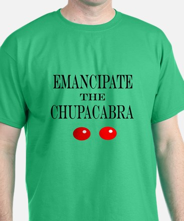 Emancipate the Chupacabra T-Shirt