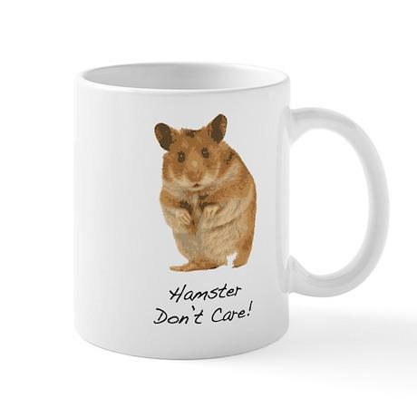Hamster Don't Care! Mug