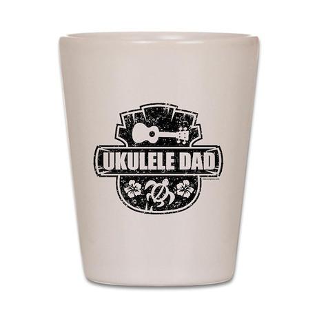 Ukulele Dad Shot Glass