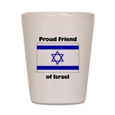 Proud Friend of Israel Shot Glass