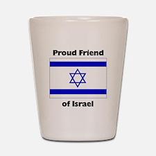 Proud Friend of Israel Shot Glass