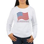 let freedom ring Women's Long Sleeve T-Shirt