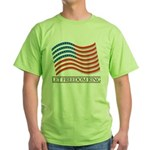 let freedom ring Green T-Shirt