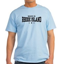 Made In Rhode Island T-Shirt