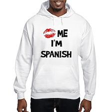 Kiss Me I'm Spanish Jumper Hoody