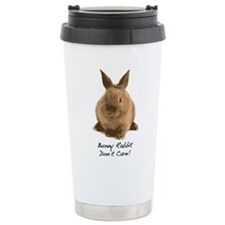 Bunny Rabbit Don't Care! Travel Mug