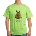 Bunny Rabbit Don't Care! Green T-Shirt