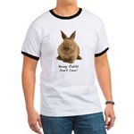 Bunny Rabbit Don't Care! Ringer T