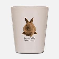 Bunny Rabbit Don't Care! Shot Glass