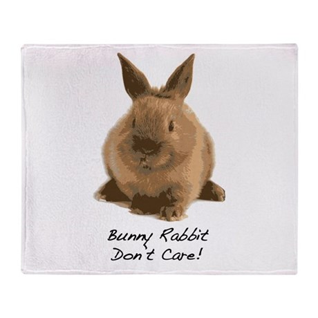 Bunny Rabbit Don't Care! Throw Blanket