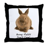 Bunny Rabbit Don't Care! Throw Pillow