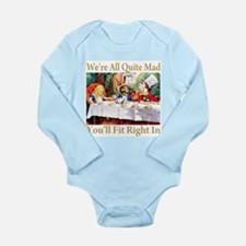 WE'RE ALL QUITE MAD Long Sleeve Infant Bodysuit