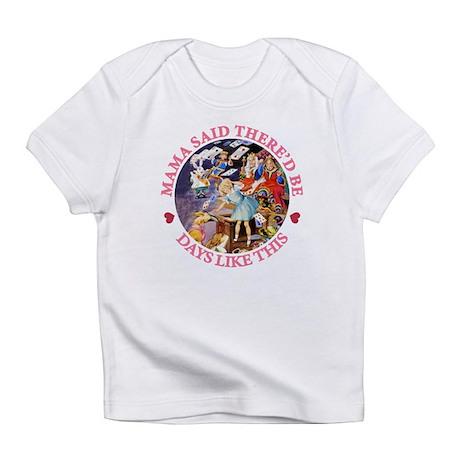 MAMA SAID Infant T-Shirt
