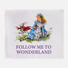 FOLLOW ME TO WONDERLAND Throw Blanket