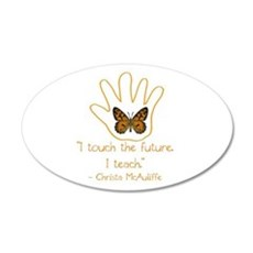 I Touch The Future. I Teach Wall Decal