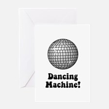 Dancing Machine! Greeting Card