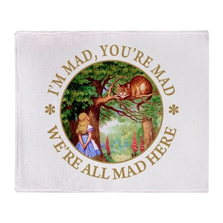 I'M MAD, YOU'RE MAD Throw Blanket