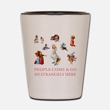 PEOPLE COME & GO Shot Glass